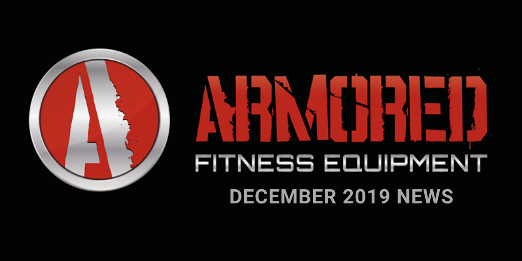 Armored Fitness Equipment Update - December 2019