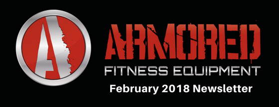 Armored Fitness Equipment Update- February 2018
