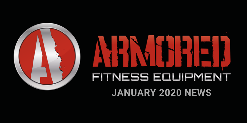 ARMORED FITNESS EQUIPMENT UPDATE - JANUARY 2020