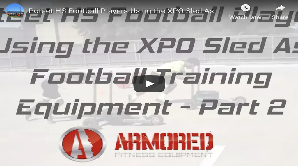 Poteet HS Football Players Using the XPO Sled As Football Training Equipment - Part 2
