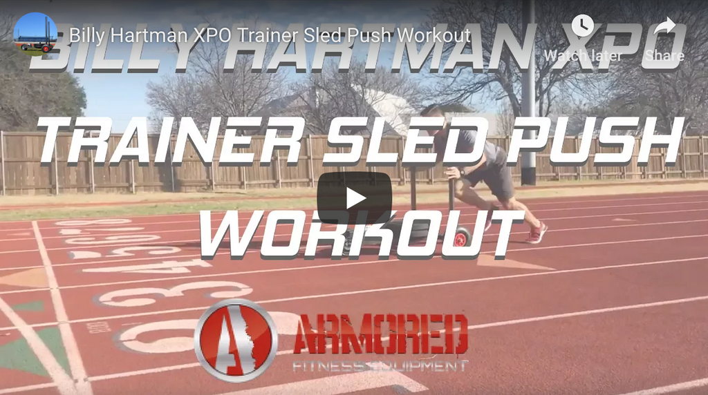 Billy Hartman XPO Trainer Sled Push Workout