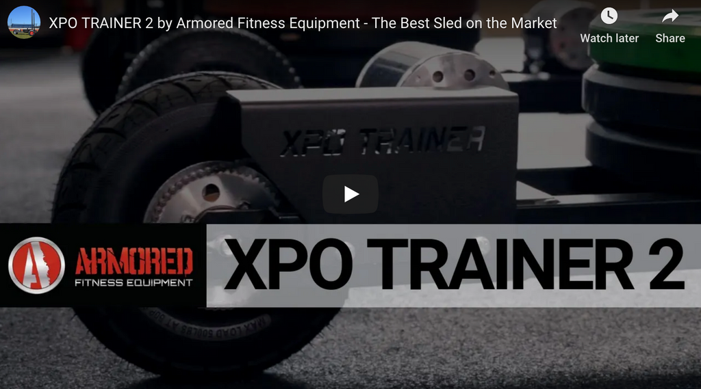 XPO TRAINER 2 by Armored Fitness Equipment - The Best Push Sled on the Market