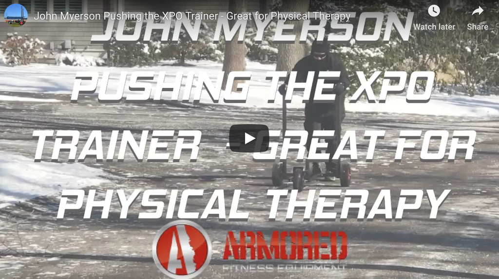 John Myerson Pushing the XPO Trainer - Great for Physical Therapy