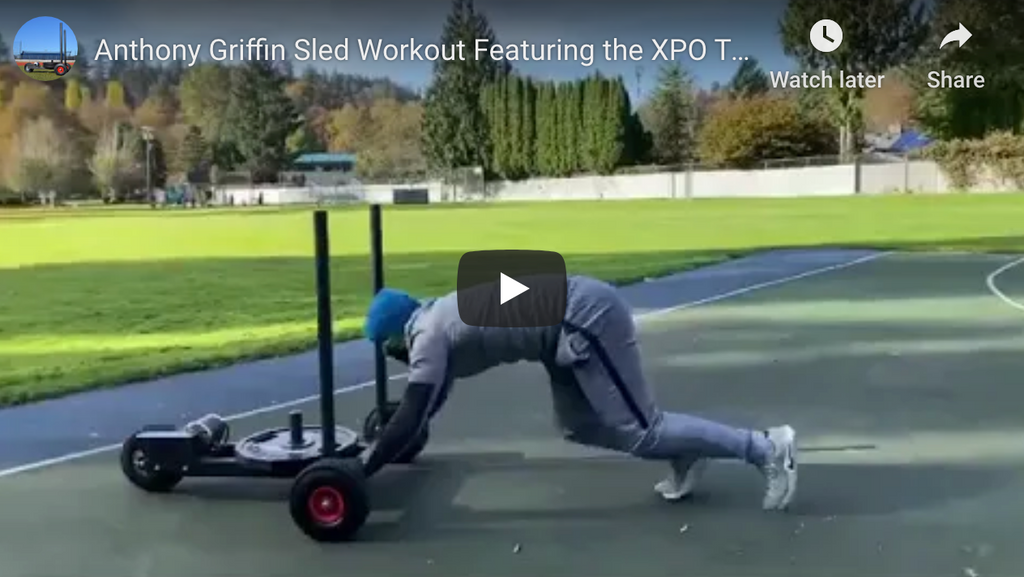 Anthony Griffin Push Sled Workout Featuring the XPO Trainer