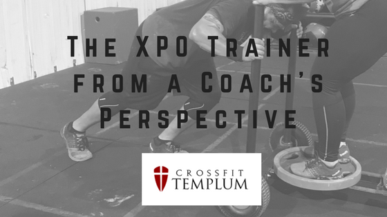 The XPO Trainer from a Coach's Perspective- CrossFit Templum in Carrollton, Texas