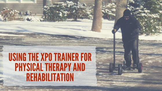Using the XPO Trainer for Physical Therapy and Rehabilitation