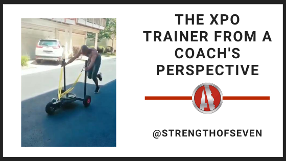 The XPO Trainer from a Coach's Perspective - @strengthofseven