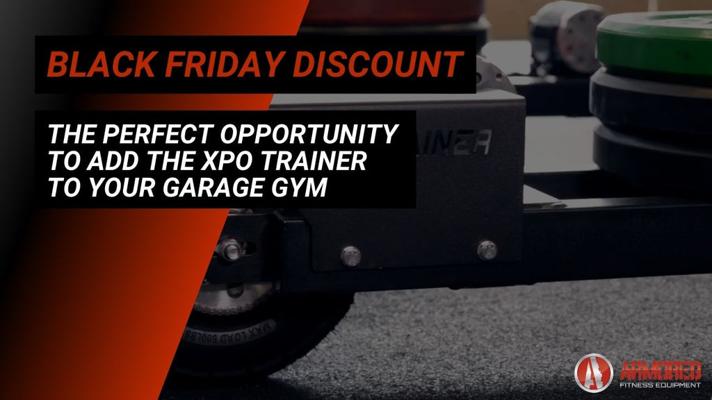 Black Friday Discount Is the Perfect Opportunity to Add the XPO Trainer to Your Garage Gym
