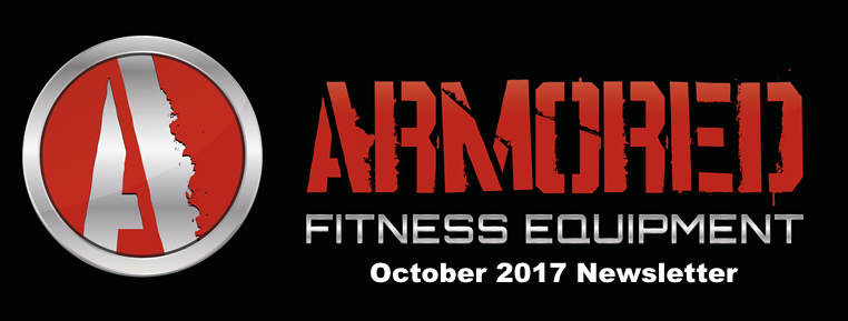 Armored Fitness Equipment Update - October 2017