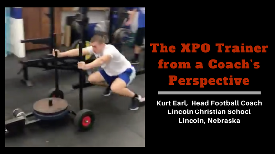 The XPO Trainer from a Coach's Perspective-Lincoln Christian School