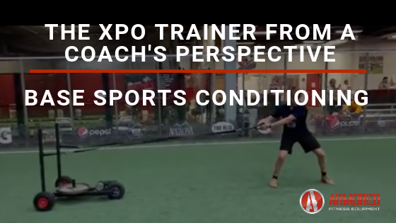 The XPO Trainer from a Coach's Perspective - BASE Sports Conditioning and Coach Mike Mejia