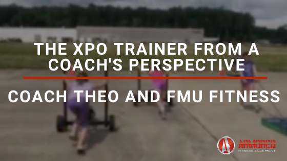 The XPO Trainer from a Coach's Perspective – Coach Theo and FMU Fitness