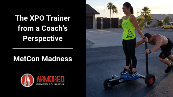 The XPO Trainer from a Coach's Perspective: Metcon Madness, Lake Havasu City, Arizona