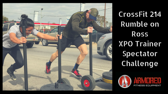 CrossFit 214 Rumble On Ross XPO Trainer Spectator Challenge