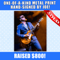 One-of-a-kind Metal Print hand-signed by Joe!