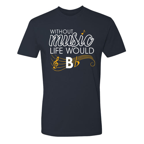 Without Music Life Would B Flat T-Shirt (Unisex)