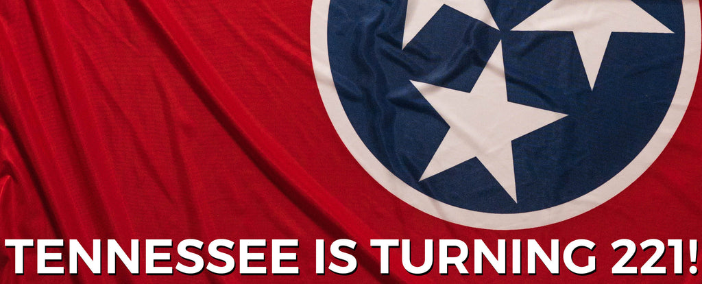 Celebrate Tennessee's Birthday June 1st, 2017! #TNturns221