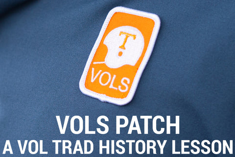 Our Vols Patch:  A Vol Trad History Lesson