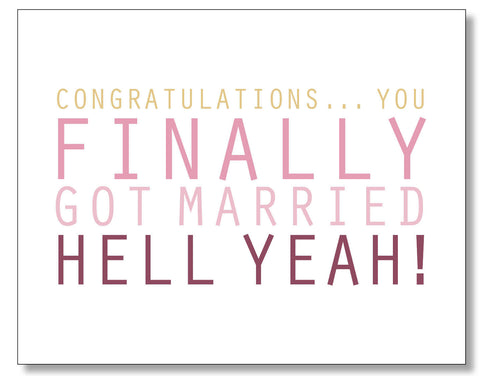 You Finally Got Married Card