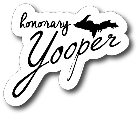 Honorary Yooper Sticker