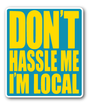 Don't Hassle Me Decal