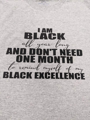 I am Black ALL year