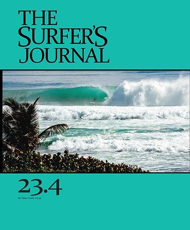 The Surfer's Journal Volume 23 No. 4