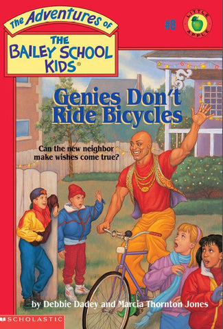 3019.05-NO [Bailey School Kids Series] Genies Don't Ride Bicycles (by Marcia Thornton Jones and Debbie Dadey) Novel
