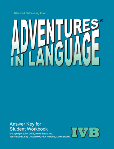 1030-4B AK Adventures in Language Level IVB (2014 Edition) - Answer Key Workbook*