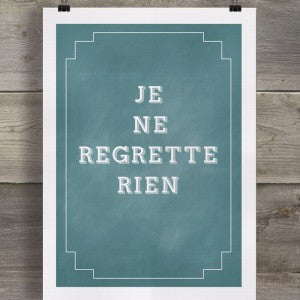 JE NE REGRETTE RIEN - GREETING CARD