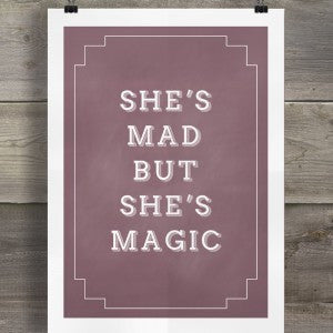 SHE'S MAD BUT SHE'S MAGIC - GREETING CARD