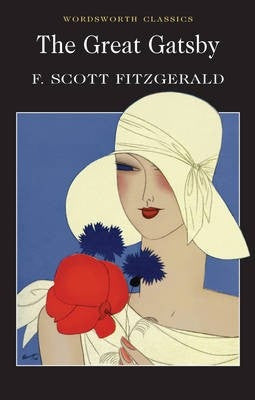 The Great Gatsby (Wordsworth Classics) [Paperback]