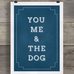 YOU ME & THE DOG - GREETING CARD