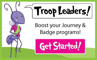 Troop Leaders - Boost your journey & badge programs