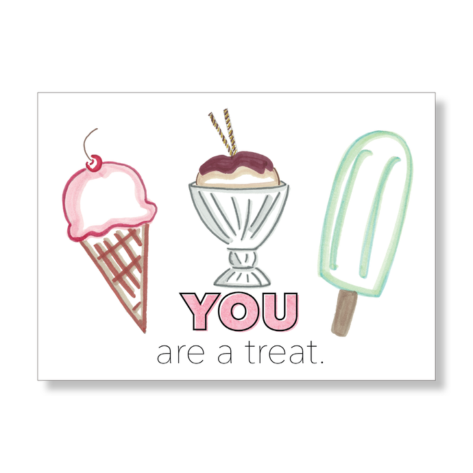 You Are A Treat