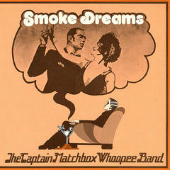 The Captain Matchbox Whoopee Band - Smoke Dreams