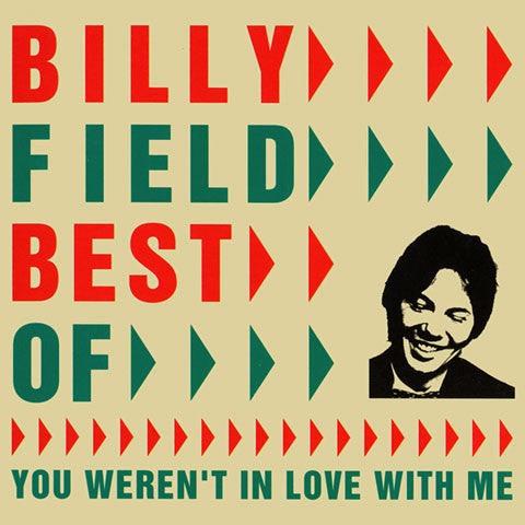 Billy Field: Best of... You weren't in love with me