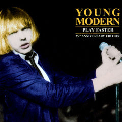 Young Modern: Play Faster - 25th Anniversary Edition