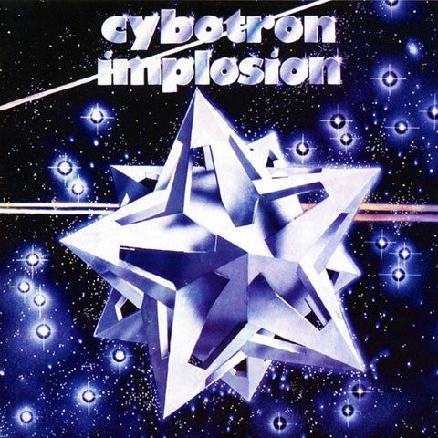 Cybotron: Implosion