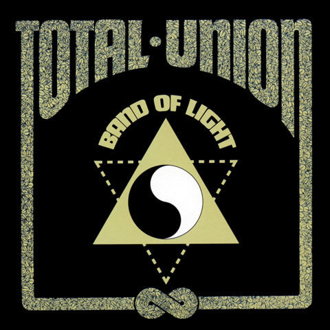 Band Of Light - Total Union