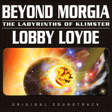 Lobby Loyde: Beyond Morgia the Labyrinths of Klimster