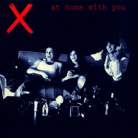 X: At Home With You - Live At The Prince Of Wales
