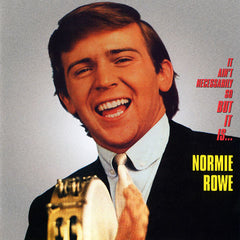 AVSCD062 - Normie Rowe & The Playboys: It Ain't Necessarily So, But It Is…
