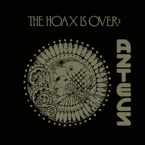 Aztecs - The Hoax is Over - Expanded Edition