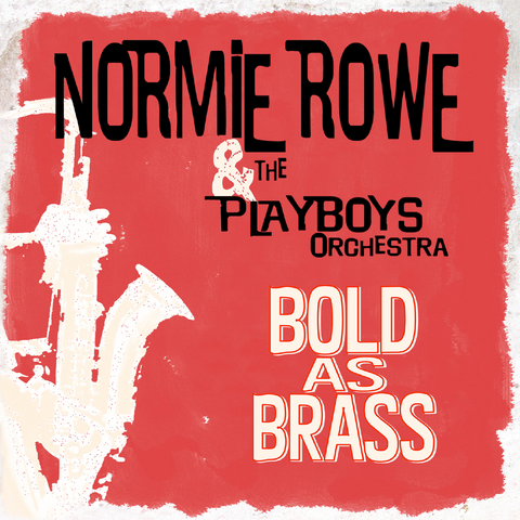 Normie Rowe & The Playboys - Bold As Brass EP