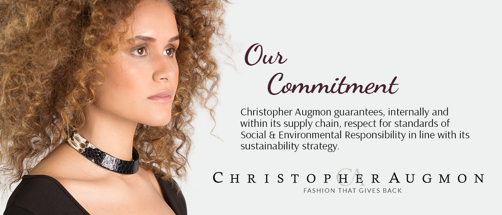 Christopher Augmon guarantees, internally and within its supply chain, respect for standards of Social & Environmental Responsibility in line with its sustainability strategy