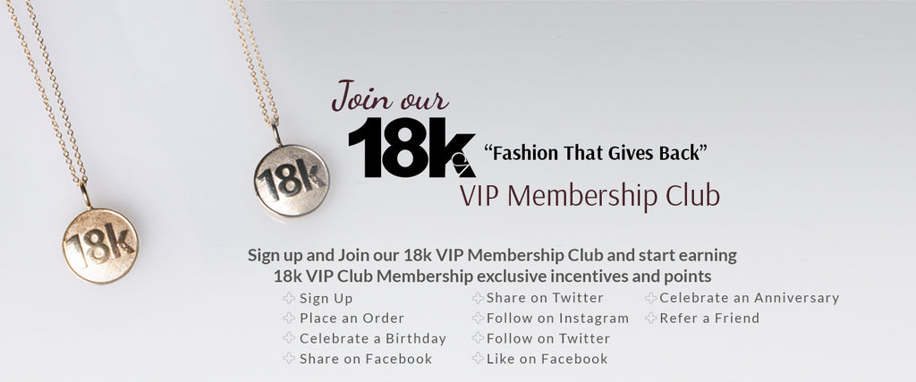 18k VIP Membership Club incentive program