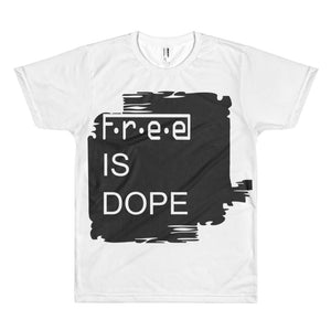 F.R.E.E is dope t-shirt