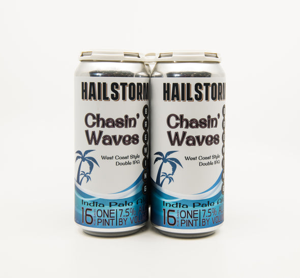 Hailstorm Brewing Chasin Waves West Coast Double IPA 4 pack 16oz Cans 7.5% ABV (Available for local delivery only.  Must be 21 or over with valid ID upon delivery.)