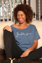 Load image into Gallery viewer, 'Just be you' Women's Loose-fit T-Shirt
